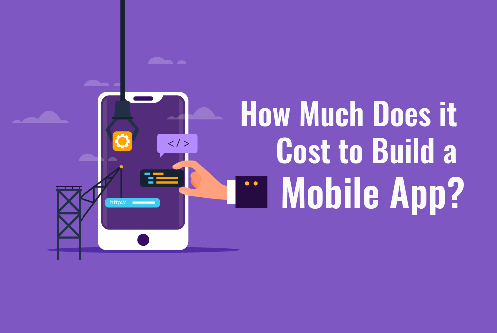 How Much Does It Cost To Build A Mobile