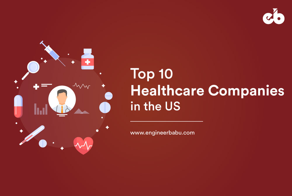 Top 10 Healthcare Companies in the US