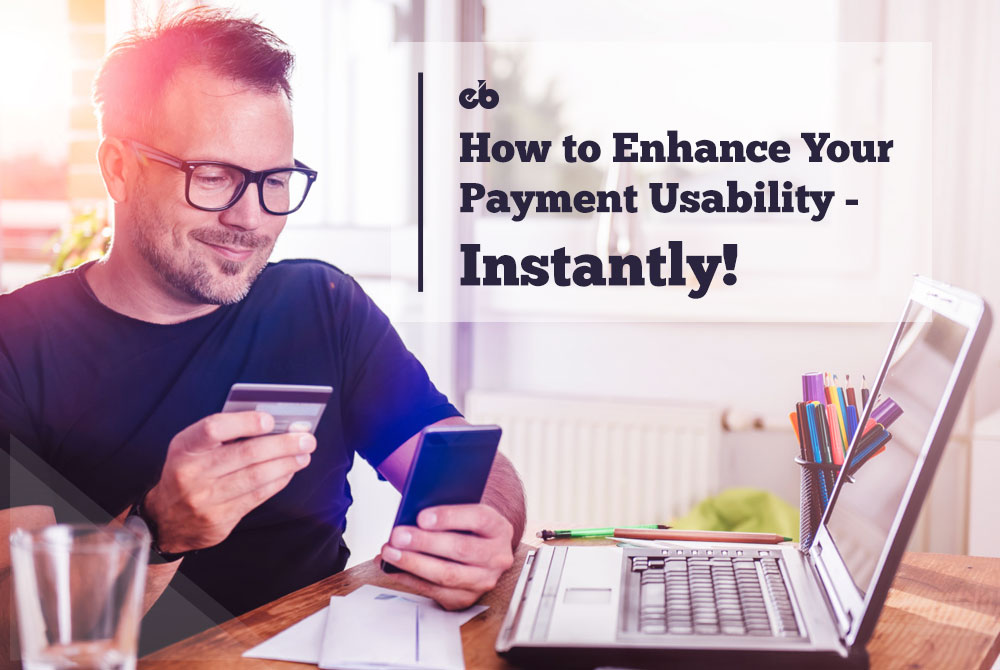 Enhance Your Payment Usability