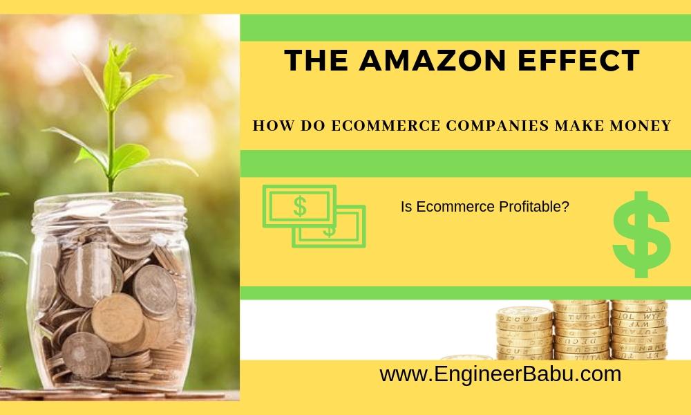 how ecommerce companies make money