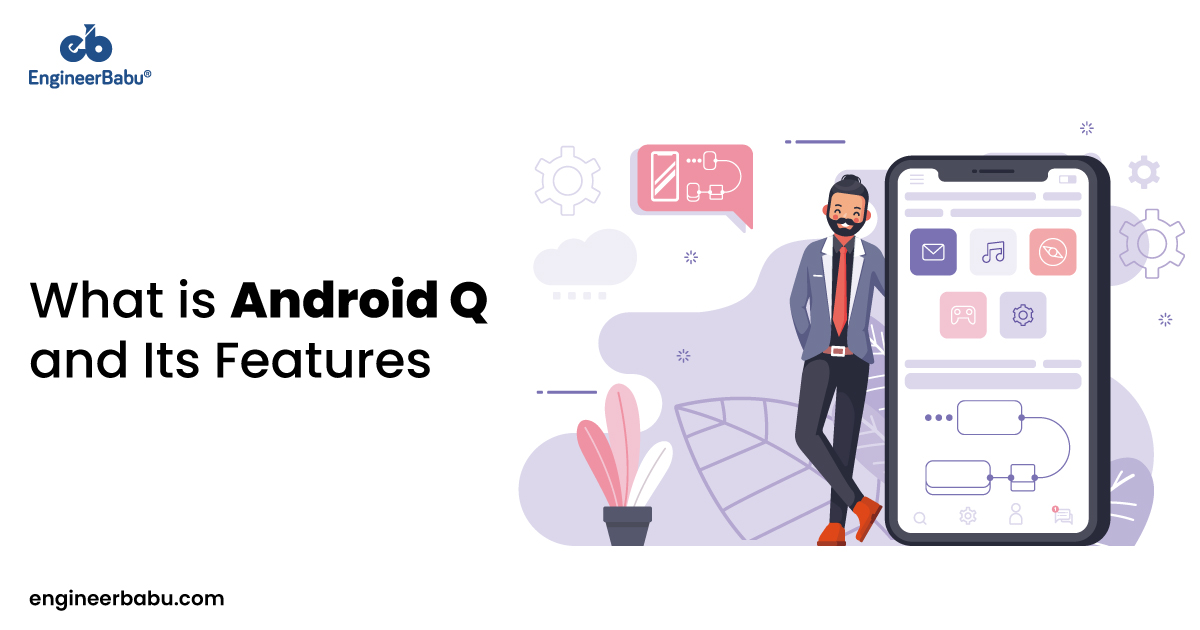 Android Q and its features